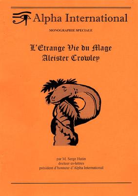 L'Étrange Vie du mage Aleister Crowley