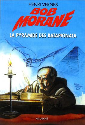 Bob Morane, La Pyramide des Ratapignata