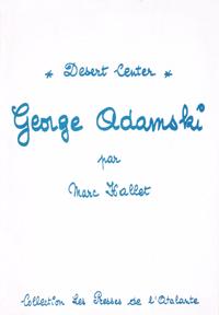 George Adamski / Desert Center