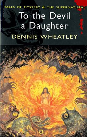 To the Devil a Daughter par Dennis Wheatley