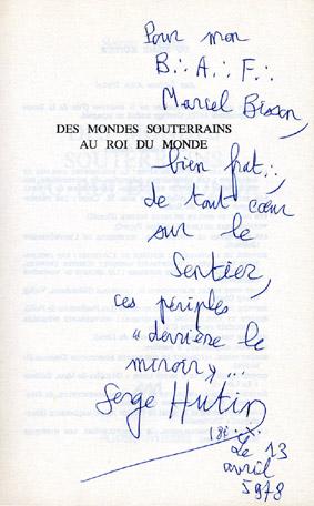 Serge Hutin à Marcel Bisson